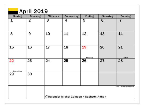 Kalender für April 2019, mit Feiertagen Sachsen-Anhalt. Kostenloser Kalender zum ausdrucken.