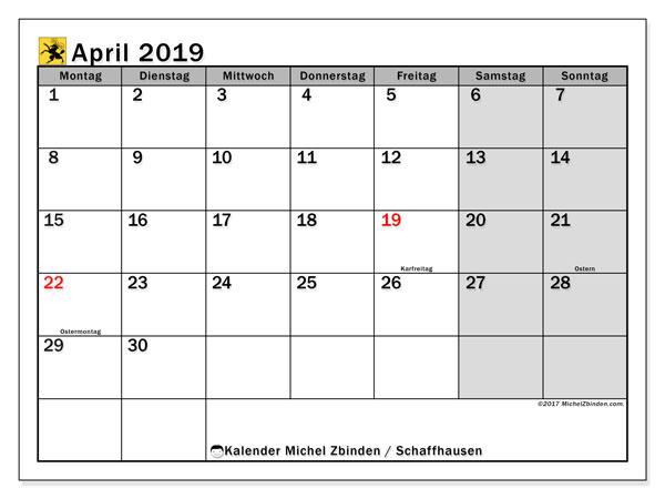 Kalender für April 2019, , mit Feiertagen des Kantons Schaffhausen. Kalender für den Monat zum kostenlosen Ausdrucken.