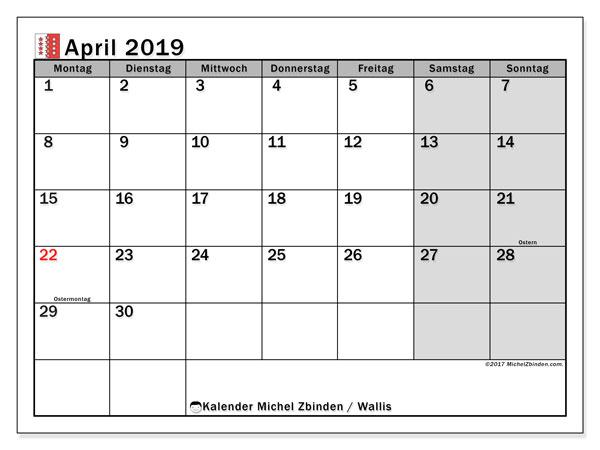 Kalender für April 2019, mit Feiertagen des Kantons Wallis. Zeitplan zum kostenlosen ausdrucken.