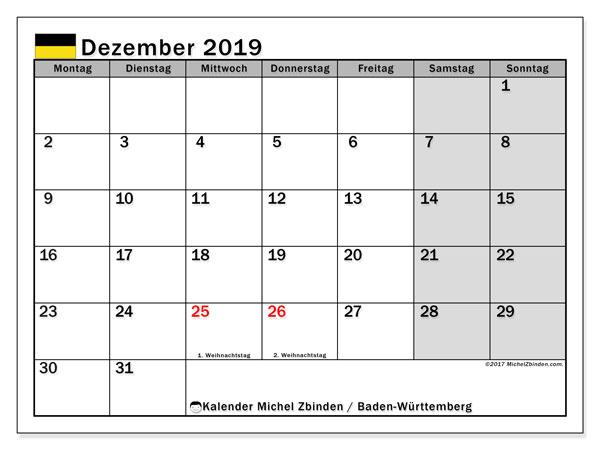 Kalender für Dezember 2019, , mit Feiertagen Baden-Württemberg. Kostenloser Zeitplan zum ausdrucken.
