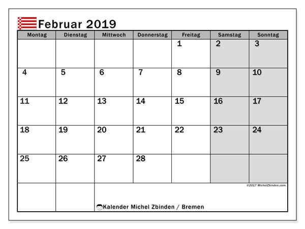 Kalender für Februar 2019, mit Feiertagen Bremen. Monatlicher Zeitplan zum kostenlosen ausdrucken.