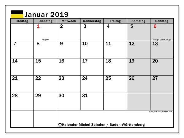 Kalender für Januar 2019, , mit Feiertagen Baden-Württemberg. Zeitplan zum kostenlosen ausdrucken.