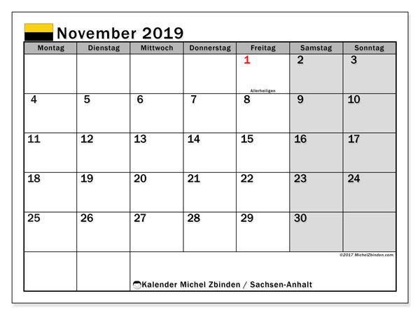 Kalender November 2019, mit den Feiertagen in Sachsen-Anhalt. Kalender mit Feiertagen zum kostenlosen ausdrucken.