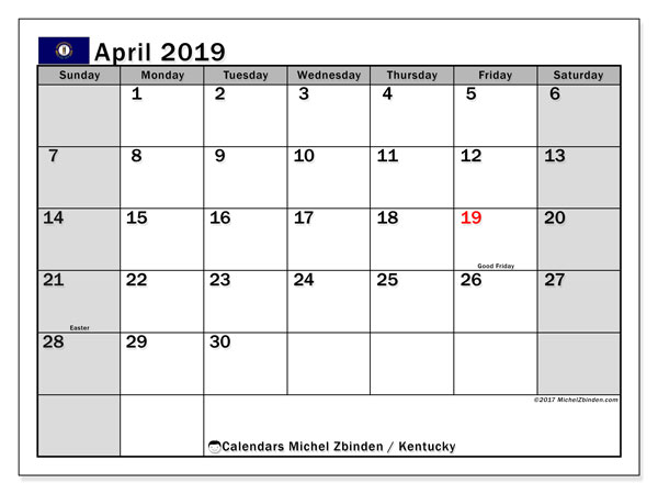 April 2019 Calendar, with the holidays of Kentucky. Free printable calendar with public holidays.