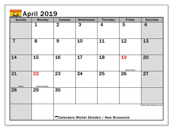 Calendar April 2019, with the holidays of New Brunswick. Free printable calendar.