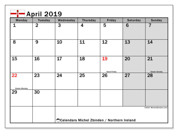 Calendar April 2019, with the holidays in Northern Ireland. Free printable monthly planner.