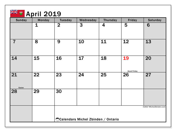 Calendar April 2019, with the holidays of Ontario. Free printable monthly calendar.