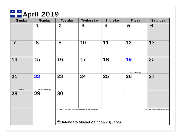 Calendar April 2019, with the holidays of Quebec. Free printable monthly calendar.