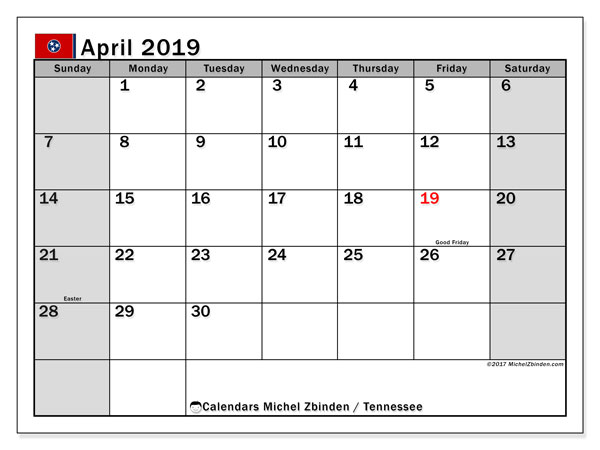 April 2019 Calendar, with the holidays of Tennessee. Free printable calendar with public holidays.