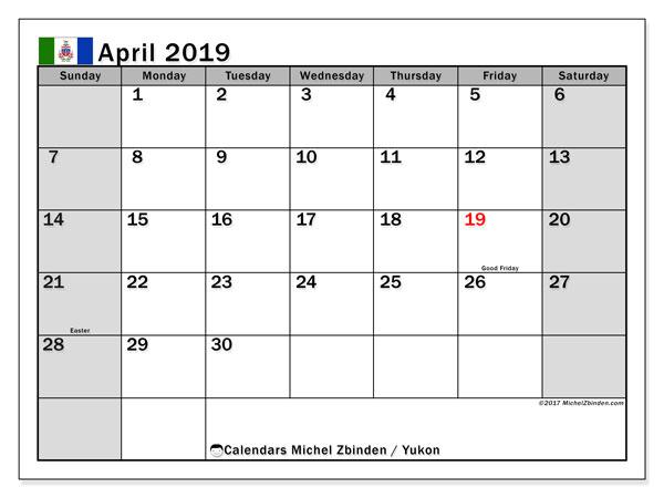 April 2019 Calendar, with the holidays of Yukon. Free printable calendar with public holidays.