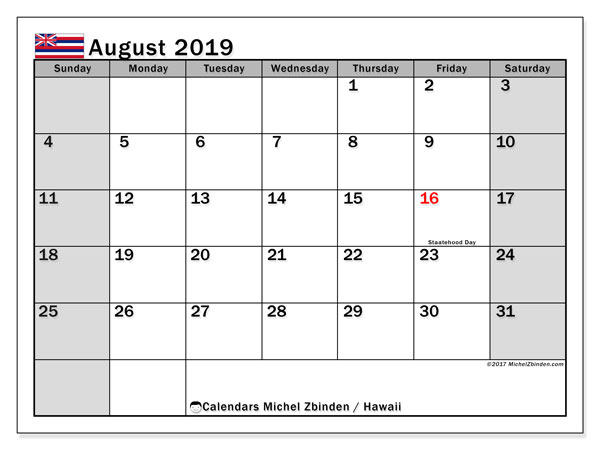 August 2019 Calendar, with the Hawaii holidays. Free printable calendar with public holidays.