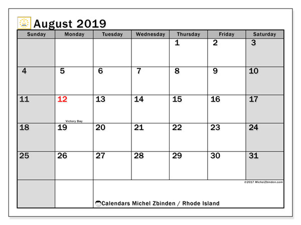 August 2019 Calendar, with the holidays of Rhode Island. Holidays calendar to print free.