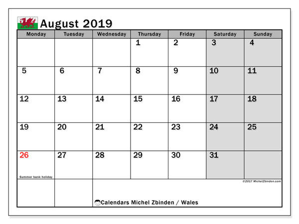 Calendar August 2019, with the holidays of Wales. Calendar to print free.