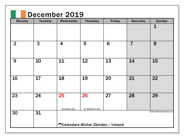 Calendar December 2019, with the holidays of Ireland. Free printable monthly planner.