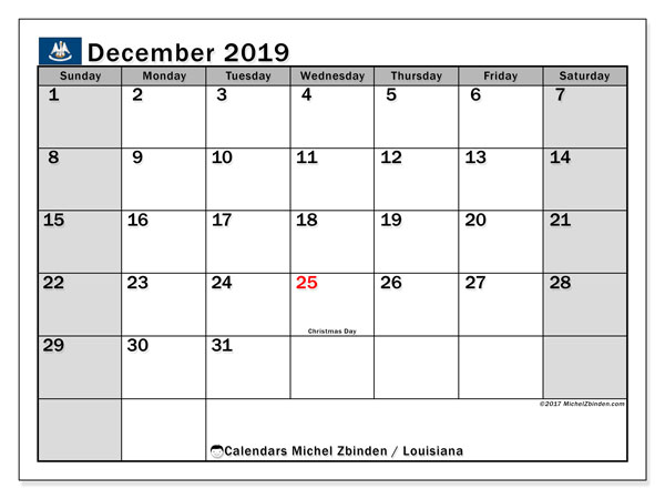 December 2019 Calendar, with the holidays of Louisiana. Free printable calendar with public holidays.