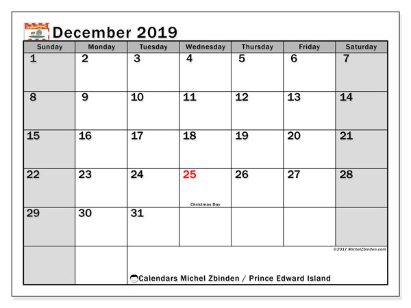Calendar December 2019, with the holidays of Prince Edward Island. Free printable monthly planner.