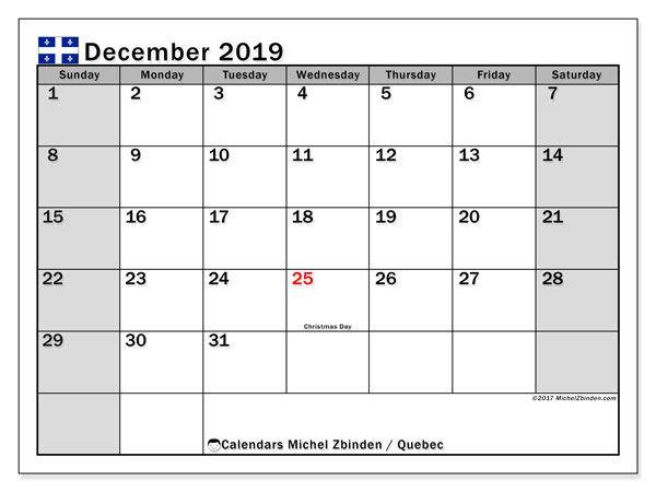 Calendar December 2019, with the holidays of Quebec. Free calendar to print.