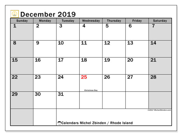 December 2019 Calendar, with the holidays of Rhode Island. Free printable calendar with public holidays.
