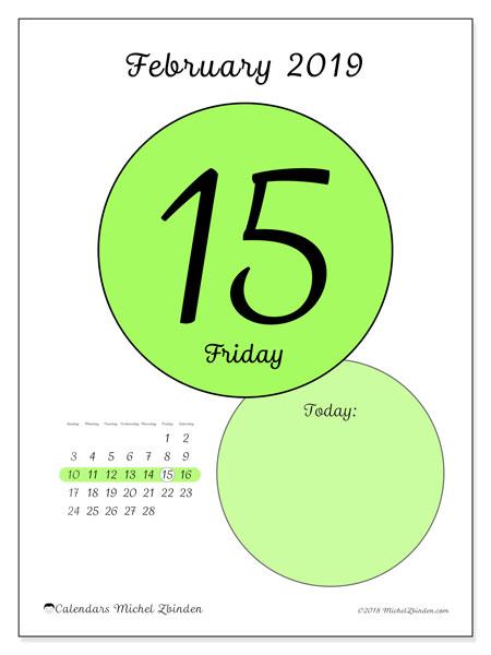 February 2019 Calendar, 45-15SS. Free printable daily calendar.