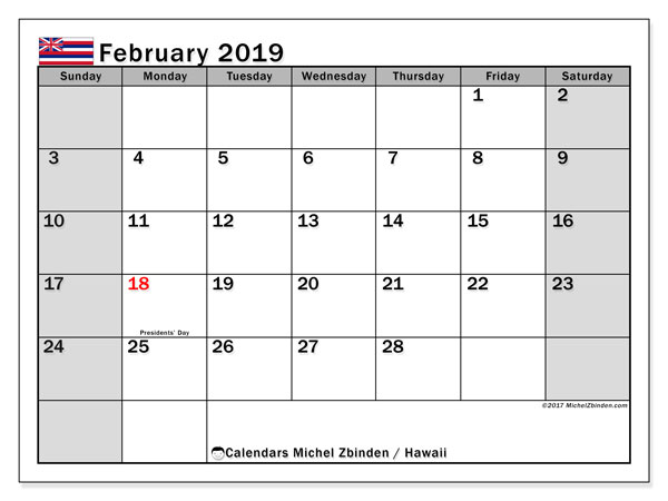 February 2019 Calendar, with the Hawaii holidays. Free printable calendar with public holidays.
