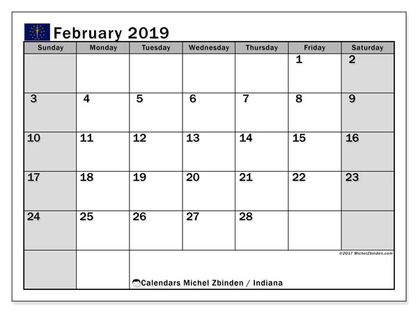 Calendar February 2019, with the holidays of Indiana. Calendar to print free.