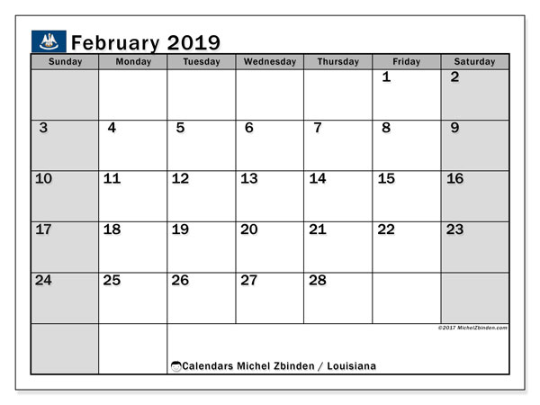 Calendar February 2019, with the holidays of Louisiana. Free planner to print.