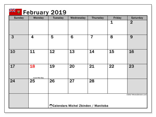 Calendar February 2019, with the holidays of Manitoba. Monthly calendar to print free.