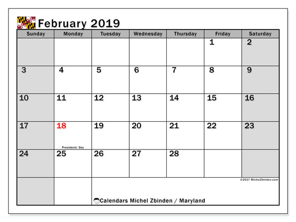 Calendar February 2019, with the holidays of Maryland. Free printable monthly calendar.