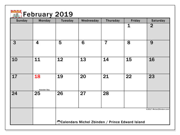 Calendar February 2019, with the holidays of Prince Edward Island. Free printable planner.