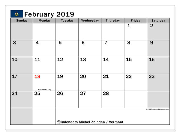 Calendar February 2019, with the holidays of Vermont. Free printable monthly planner.