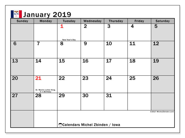 Calendar January 2019, with the holidays of Iowa. Monthly planner to print free.