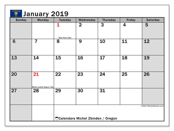 Calendar January 2019, with the holidays of Oregon. Free printable monthly planner.