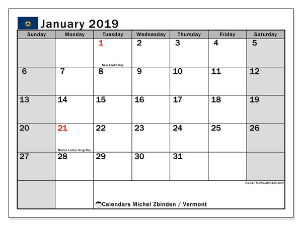 Calendar January 2019, with the holidays of Vermont. Planner to print free.