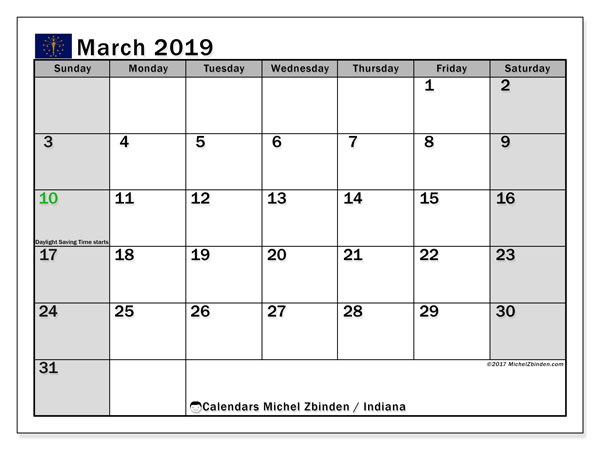 Calendar March 2019, with the holidays of Indiana. Free printable monthly planner.