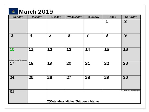 Calendar March 2019, with the holidays of Maine. Free printable monthly planner.