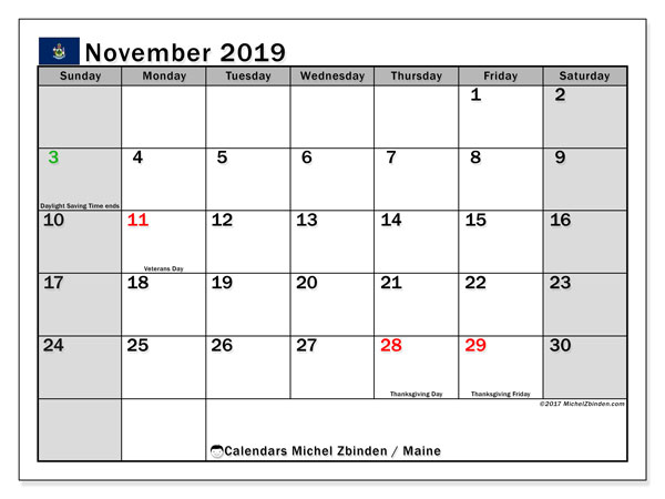 November 2019 Calendar, with the holidays of Maine. Free printable calendar with public holidays.