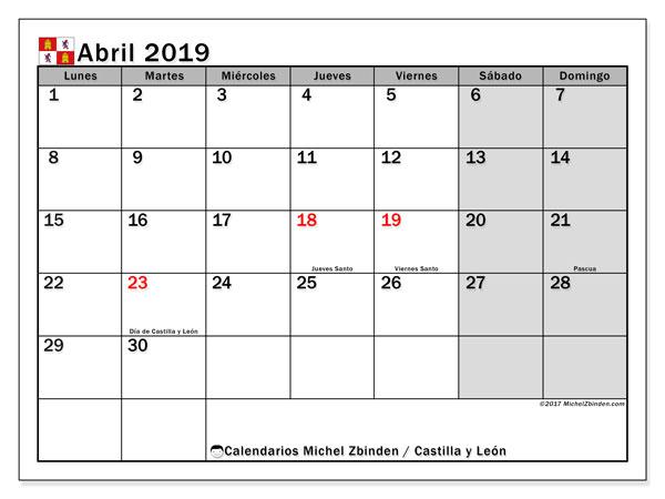 Calendario abril 2019, con los días festivos de Castilla y León. Calendario para el mes para imprimir gratis.