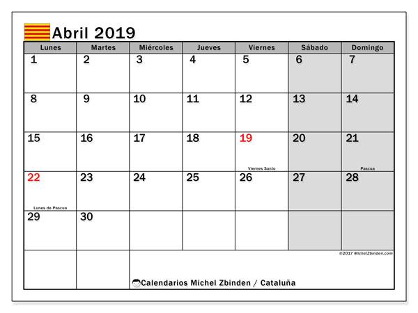 Calendario abril 2019, con los días festivos de Cataluña. Calendario para el mes para imprimir gratis.