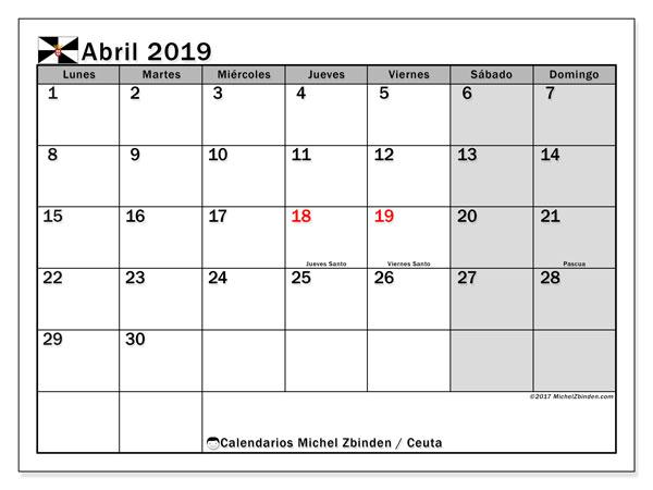 Calendario abril 2019, con los días festivos de Ceuta. Calendario mensual para imprimir gratis.