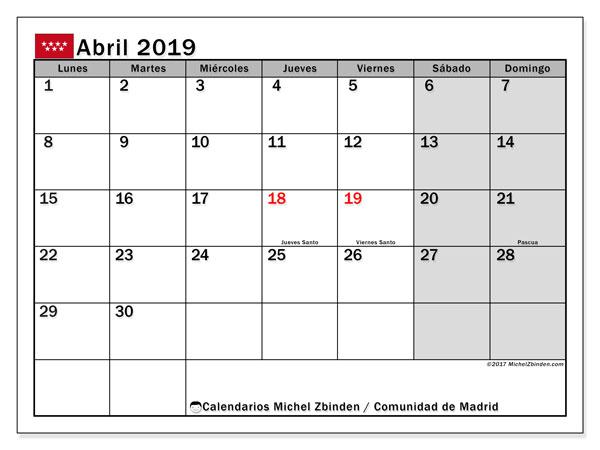 Calendario abril de 2019 - Comunidad de Madrid. Calendario para imprimir: fiestas oficiales y días festivos.
