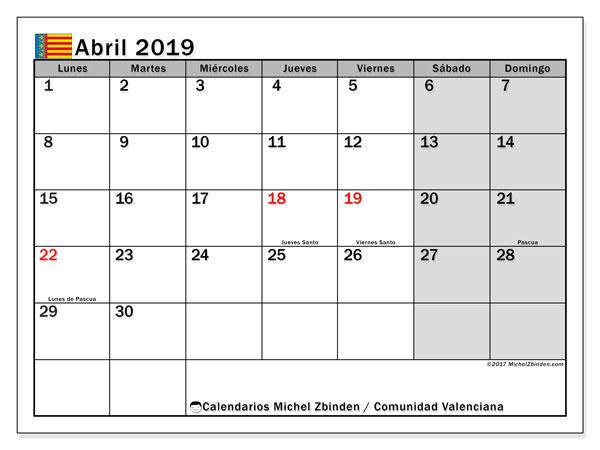 Calendario abril 2019, con los días festivos de la Comunidad Valenciana. Calendario para imprimir gratis.