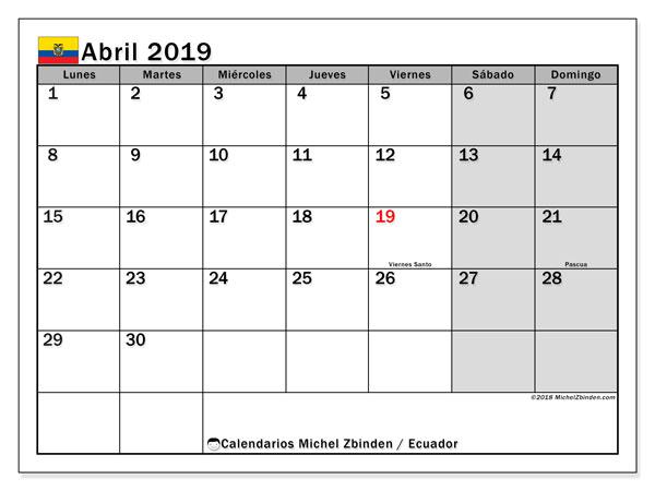 Calendario abril 2019, con los días feriados para Ecuador. Calendario gratuito para imprimir.