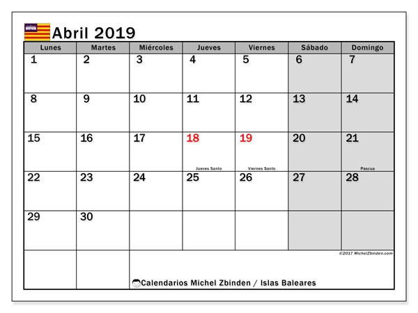 Calendario abril 2019, con días feriados en las Islas Baleares. Calendario vacaciones y festivos para imprimir gratis.