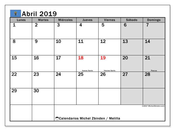 Calendario abril 2019, con días feriados en Melilla. Calendario para imprimir gratis con días festivos.