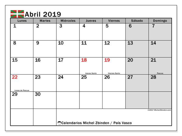 Calendario abril 2019, con días feriados en el País Vasco. Calendario para imprimir gratis con días festivos.