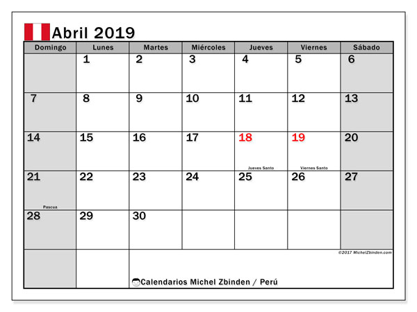 Calendario abril 2019, con los días feriados para Perú. Calendario gratuito para imprimir.