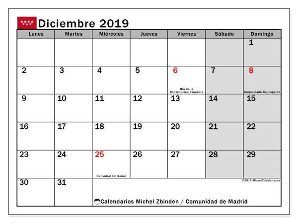 Calendario diciembre 2019, con días feriados de la Comunidad de Madrid. Calendario vacaciones y festivos para imprimir gratis.