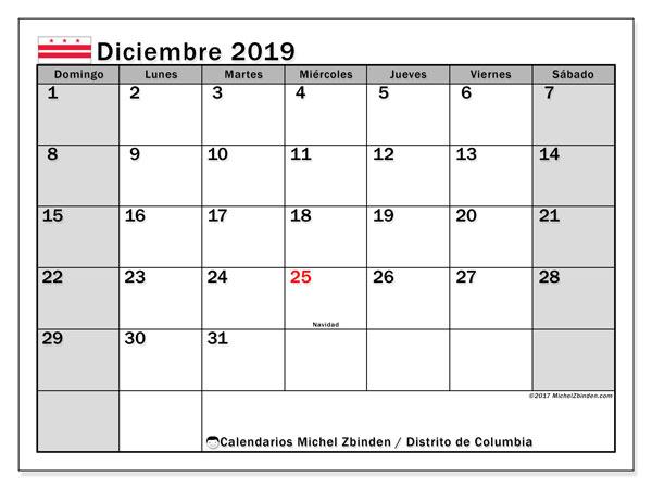 Calendario diciembre 2019, con días feriados del Distrito de Columbia. Calendario vacaciones y festivos para imprimir gratis.