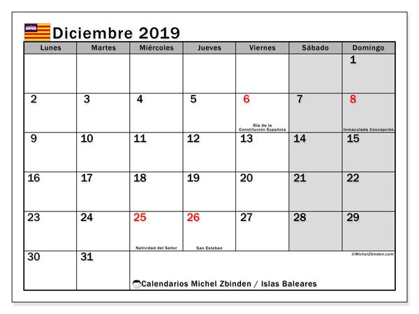 Calendario diciembre 2019, con días feriados en las Islas Baleares. Calendario para imprimir gratis con días festivos.