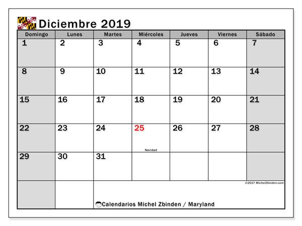Calendario diciembre 2019, con días feriados de Maryland. Calendario vacaciones y festivos para imprimir gratis.